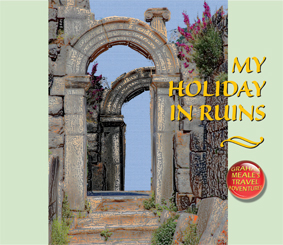 My Holiday in Ruins