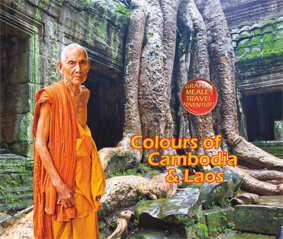 Colours of Cambodia and Laos